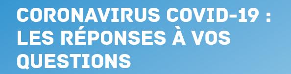 Screenshot_2021-04-01 Coronavirus Covid-19 les réponses à vos questions.png